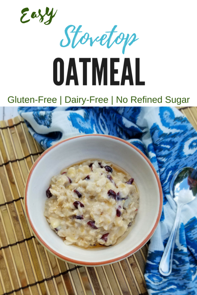 healthy easy stovetop gluten-free oatmeal